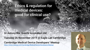 Ethics and regulation for medical devices